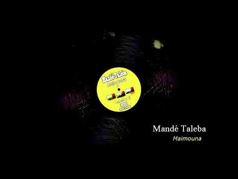 Mandé taleba- Maïmouna