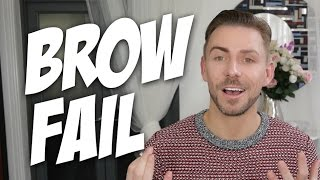 BROW FAIL | THE LOOK ON MY FACE!