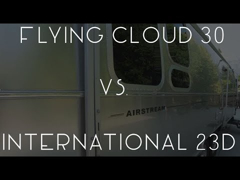 Airstream Flying Cloud 30 vs. International 23D - TMWE S3 E116