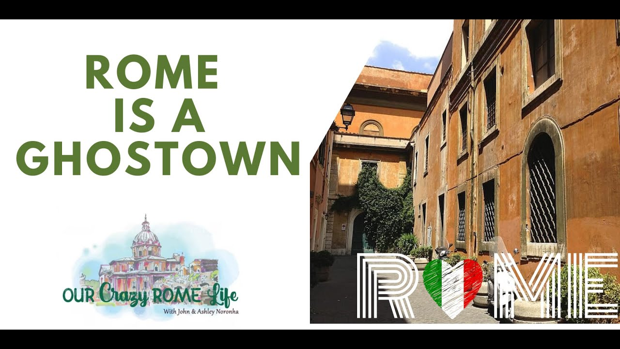 Rome is a ghostown