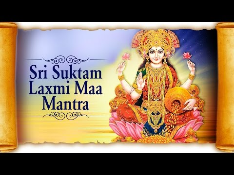 Sri Suktam - Powerful Laxmi Maa Mantra | Laxmi Suktam | Hindi Devotional Songs
