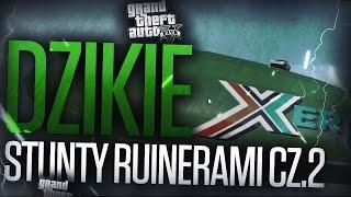 GTA V Online   Stunty Ruinerami 2000 cz.2 :D /z Paveł