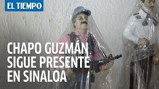 Aún preso en EEUU, El Chapo Guzmán sigue presente en Sinaloa | EL TIEMPO