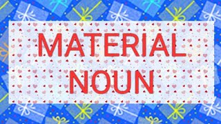 Material Noun (In Hind)