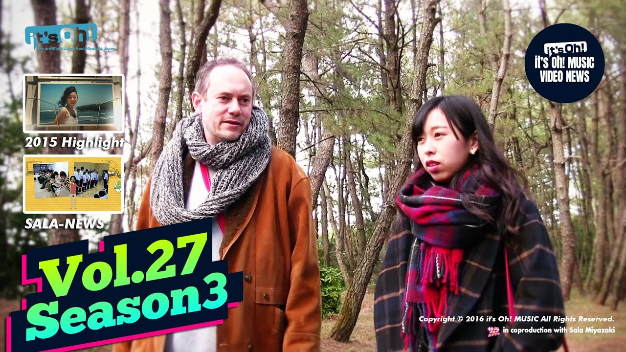 it's Oh! MUSIC Video News Vol.27 season3 Special guest and 2015High-light