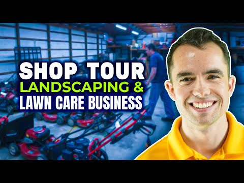 Shop Tour of Landscaping & Lawn Care Business