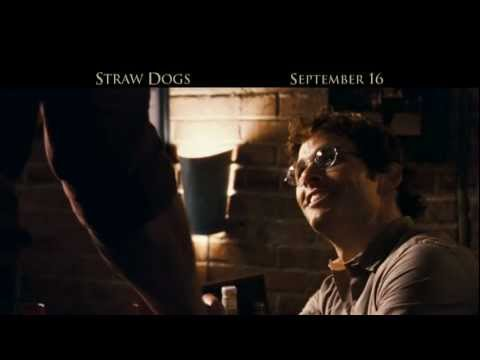 That's How We Do Things is listed (or ranked) 1 on the list Straw Dogs Movie Quotes
