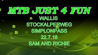MTB JUST 4 FUN Simplonpass Stockalperweg ENUDRO LIFESTYLE