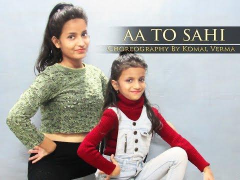 Aa Toh Sahi    Judwaa 2    Hiphop Choreography    Komal verma