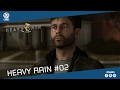Heavy Rain Végigjátszás #02 /LIVE/