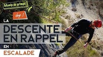 La descente en rappel en escalade - Chap.1 | TUTO ESCALADE