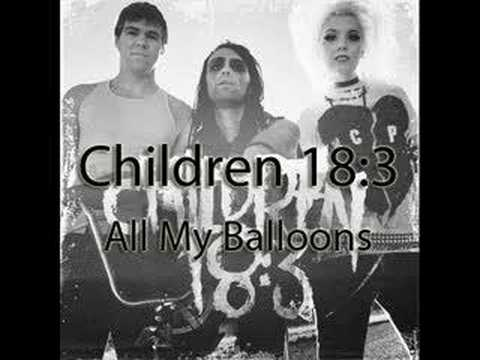 Children 18:3 - All my Balloons