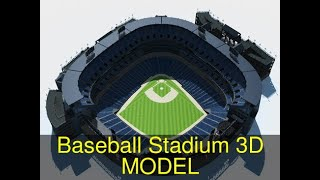 3D Model of Baseball Stadium Review