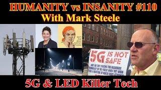 Download Video HUMANITY vs INSANITY #110 : 5G & LED Killer Tech MP3 3GP MP4