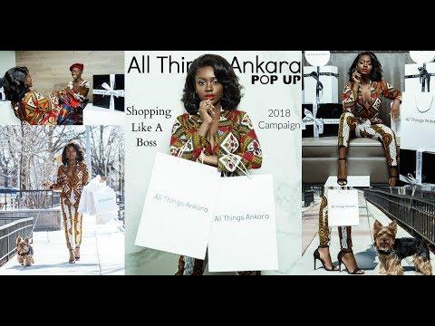 """Shopping Like A Boss"" All Things Ankara Pop Up 2018 Campaign Film"