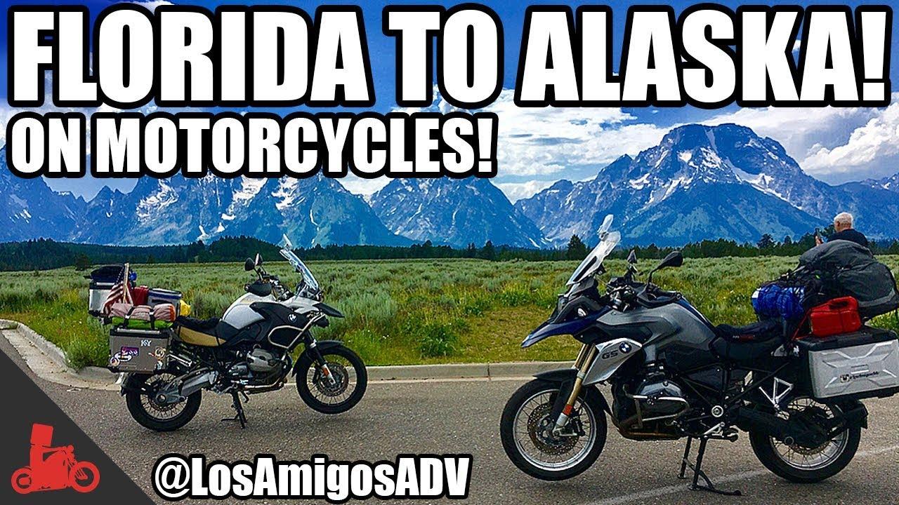 florida to alaska motorcycle trip! - losamigosadv! - bmw gs - youtube