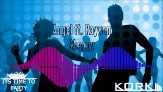 Shaggy Angel ft Rayvon