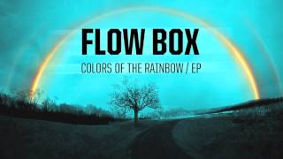 Flow Box - Colors of the Rainbow (Original Mix)