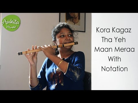 Kora Kagaz Tha Ye Man Mera | Flute Cover | Instrumental | With Notation | Ankita Nath