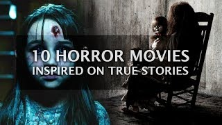 10 Scariest Horror Movies to Scare - Best Horror Films List inspired of True Events | Top 10 List