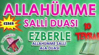 Allahümme salli duası ezberle 10 tekrar Herkes için Allahümme salli ala dinle Türkçe anlamı