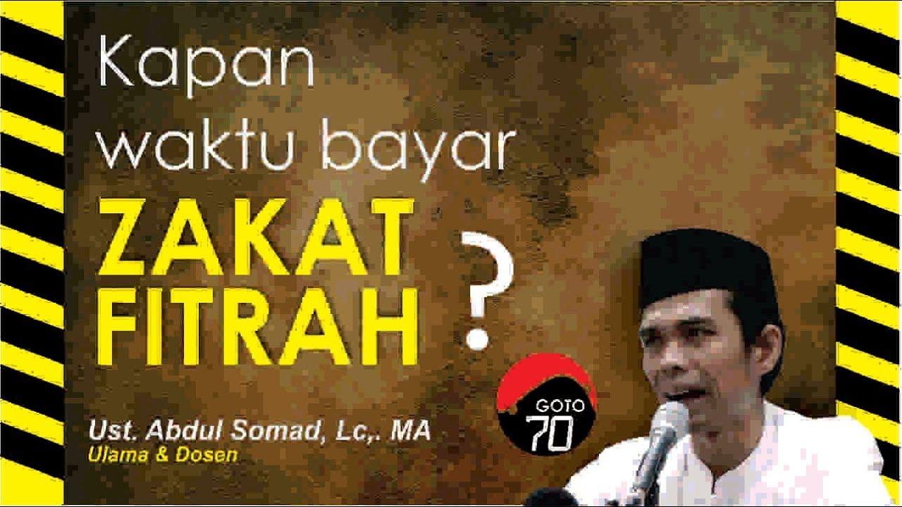 Kapan Waktu Bayar Zakat Fitrah ? | Ustadz Abdul Somad ...