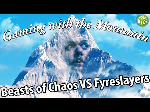 Beasts Of Chaos Vs Fyreslayers Age Of Sigmar Battle Report Gaming With The Mountain Ep 05