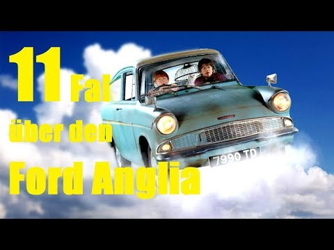 11 FAKTEN über den  fliegenden FORD ANGLIA 🚘