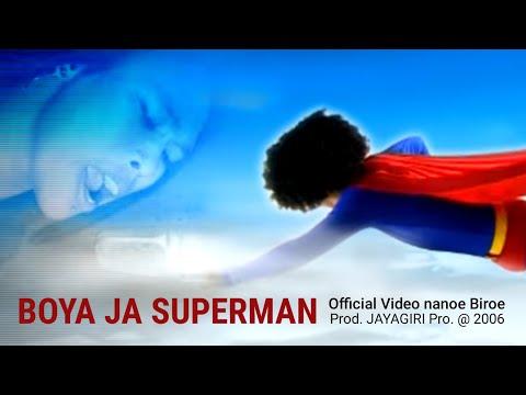 nanoe Biroe - Boya Ja Superman