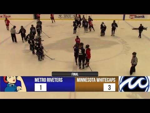 Metropolitan Riveters vs. Minnesota Whitecaps  10/7/18
