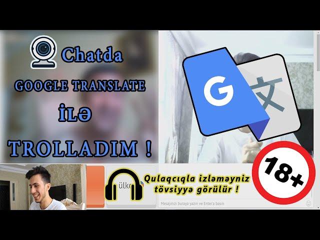 GOOGLE TRANSLATE PRANK - VIDEO CHAT