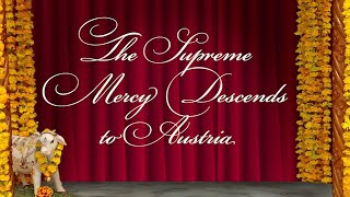 The Supreme Mercy descends in Austria - 20 Years of the Installation of Sri Sri Radha Govinda