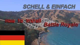 ArmA 3 - Tutorial | » Battle Royale Mod installieren « [DEUTSCH]