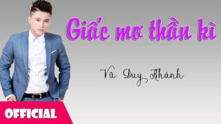 Giấc Mơ Thần Kỳ - Vũ Duy Khánh [Official Audio]