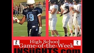 Insiights High School Game Week Chiles High East Gadsden Hs Aug