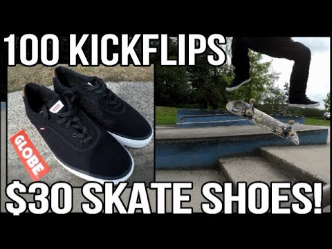 100 Kickflip Test In $30 Globe Skateboard Shoes