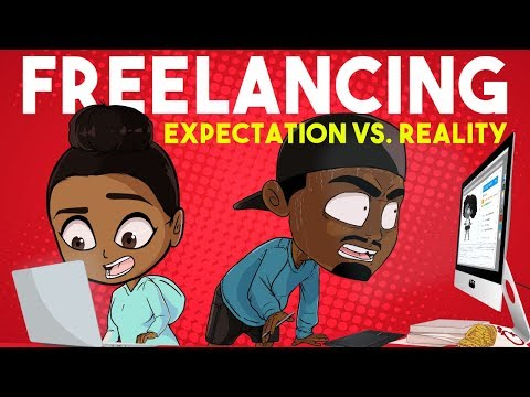 Freelancing: Expectation Vs. Reality