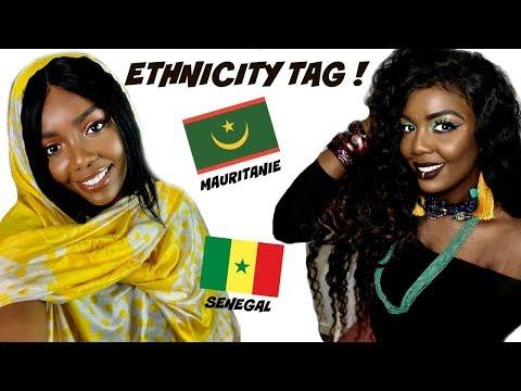 ETHNICITY TAG ! MAURITANIE 🇲🇷  SENEGAL 🇸🇳