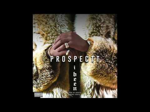 Prospectt - I Been