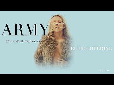Army (Piano & String Version) - Ellie Goulding - by Sam Yung