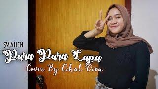 Pura Pura Lupa - Cover Cikal Diva