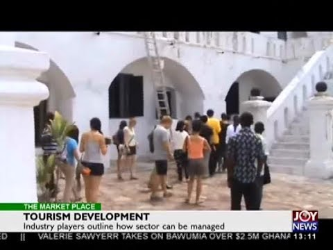 Tourism Development - The Market Place on Joy News (2-11-17)