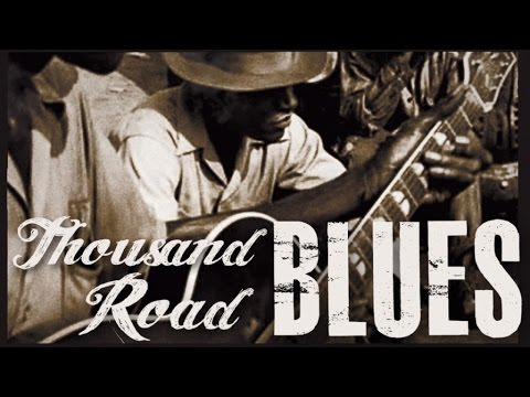 Thousand Road Blues - Here's The Blues! 2h of Music