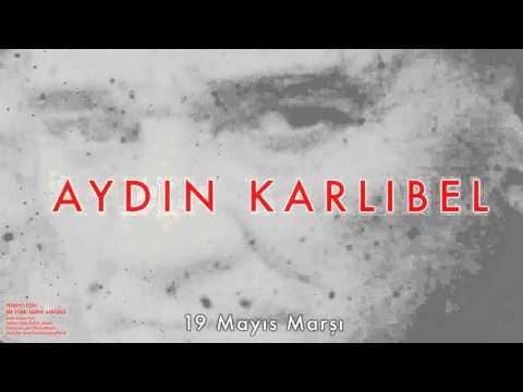 Aydın Karlıbel - 19 Mayıs Marşı [ Piyano İçin Bir Türk Tarihi Albümü © 2002 Kalan Müzik ]