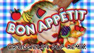 Katy Perry ft. Migos - Bon Appetit (CraigWalsh Pop Remix)