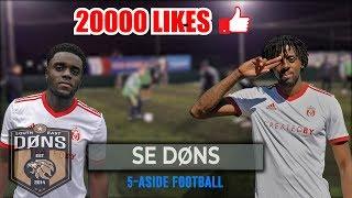 SE DONS | 5 A SIDE FOOTBALL | 20000 LIKES