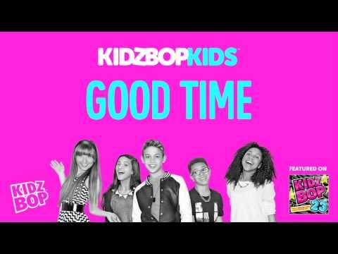 KIDZ BOP Kids - Good Time (KIDZ BOP 23)