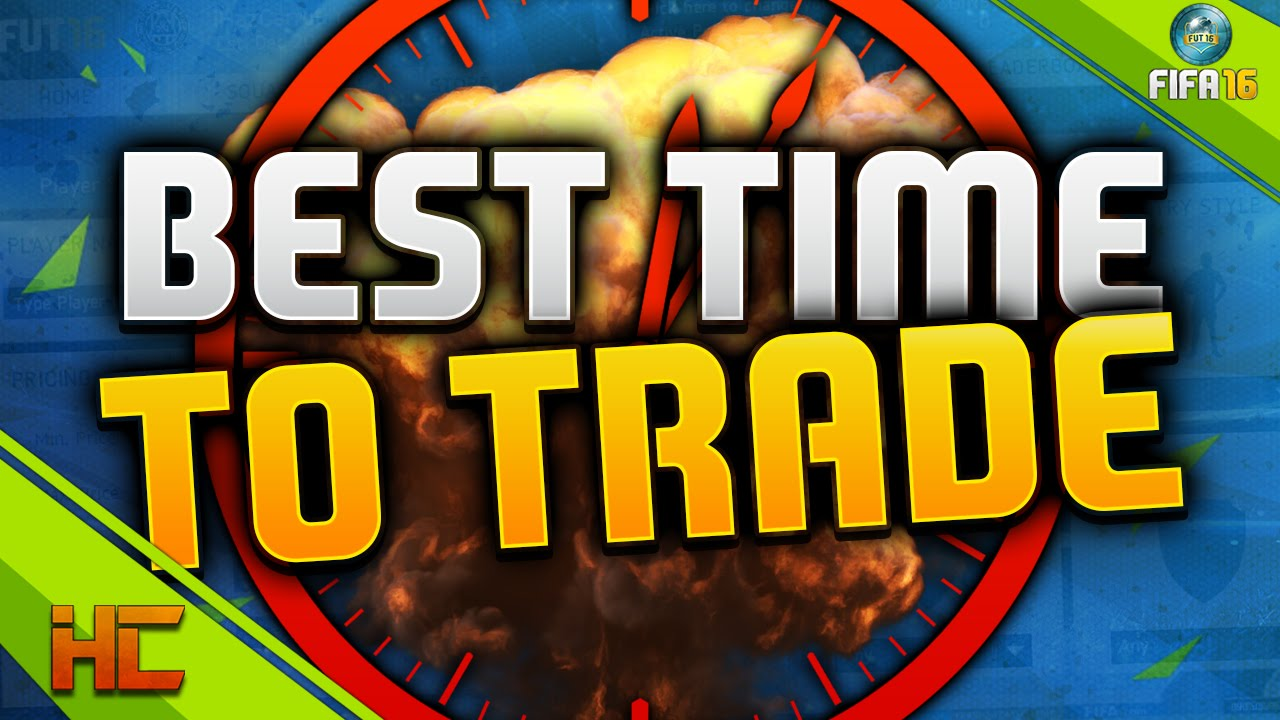 Fifa 16 The Best Time To Trade Best Time To Make Coins