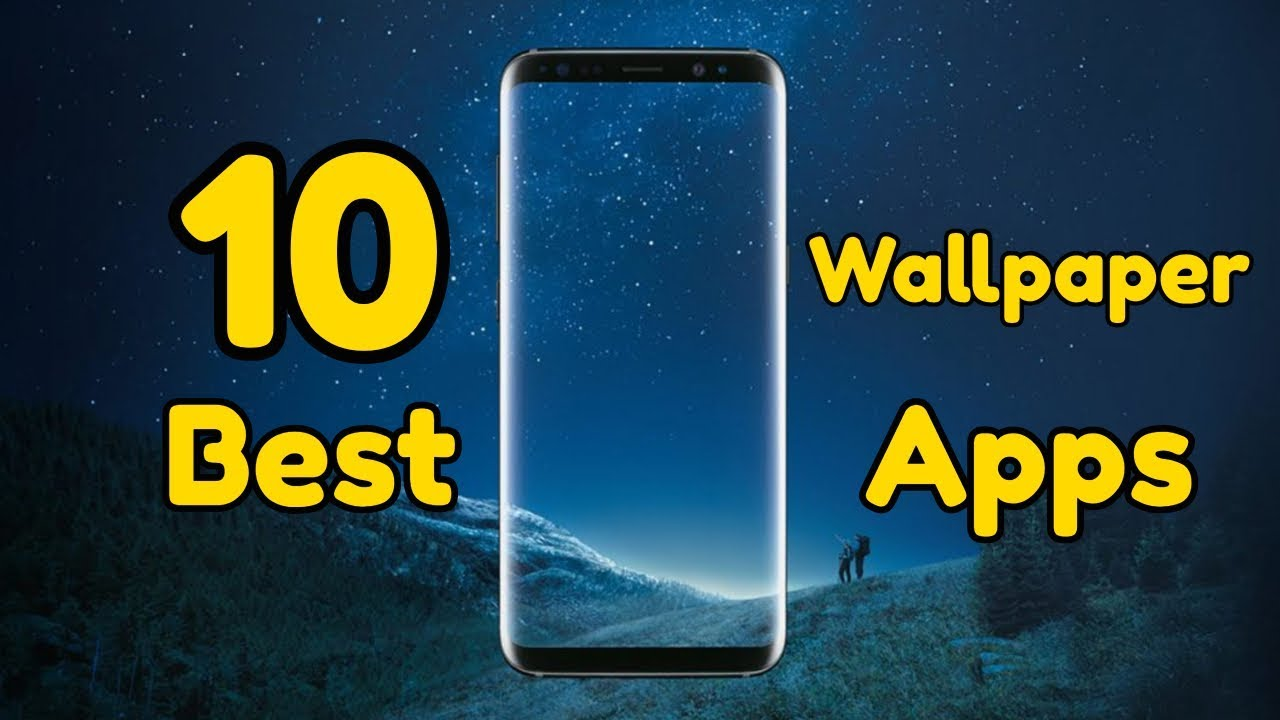 10 Best Free Wallpaper Apps For Android 4k Wallpapers