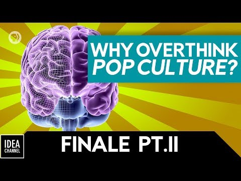 A Defense of Overthinking Pop Culture